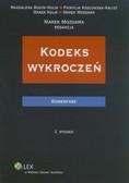 Mozgawa Marek (red.), Budyn-Kulik Magdalena, Kozłowska-Kalisz Patrycja, Kulik Marek - Kodeks wykroczeń. Komentarz