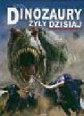 Dixon Dougal - Gdyby dinozaury żyły dzisiaj
