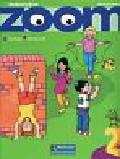 Zanatta Theresa - Zoom 2 Student`s Book z płytą CD / Zoom 2 Reader
