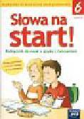 Wojciechowska Anna - Słowa na start 6 Podręcznik do nauki o języku z ćwiczeniami Część 2. Szkoła podstawowa