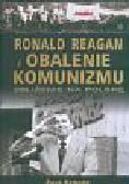 Kengor Paul - Ronald Reagan i obalenie komunizmu