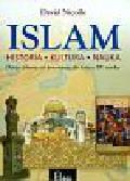 Nicolle David - Islam Historia kultura nauka. Dzieje islamu od powstania do końca XV wieku