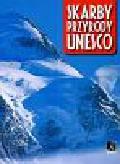 Górska Aleksandra - Skarby przyrody UNESCO