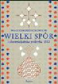 Sołowjow Włodzimierz - Wielki spór i chrześcijańska polityka 1883