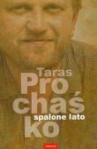 Prochaśko Taras - Spalone lato