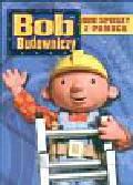 Bob Budowniczy Bob spieszy z pomocą