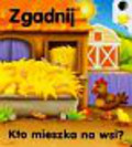 Frączek Agnieszka - Kto mieszka na wsi Zgadnij