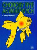 Antychowicz - Choroby ryb akwariowych