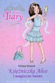 French Vivian - Klub Tiary Księżniczka Alice i magiczne lustro