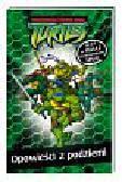 , - Wojownicze Żółwie Ninja Turtles Opowieści z podziemi