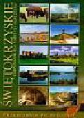 Świętokrzyskie kompendium dla turysty i inwestora przewodnik po regionie