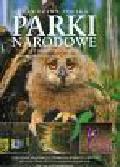 Olaczek Romuald - Prawdziwa Polska Parki narodowe The real Poland National Parks. 23 skarby przyrody 23 treasure of nature