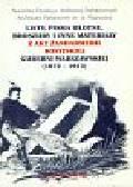 Pleskaczyńska Małgorzata - Listy pisma ulotne broszury i inne materiały akt żandarmerii rosyjskiej Guberni Warszawskiej (1872 - 1915)
