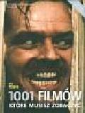 Schneider Steven Jay - 1001 filmów które musisz obejrzeć