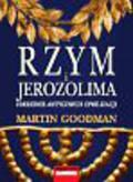 Goodman Martin - Rzym i Jerozolima