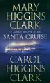 Higgins Cark Mary and Carol - Santa Cruise
