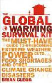 Clegg Brian - The Global Warming Survival Kit