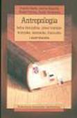 Antropologia Jedna dyscyplina cztery tradycje