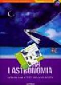 Wojciechowska Małgorzata M., Unieszowska Jadwiga - Fizyka i astronomia Matura 2008 Testy z płytą CD
