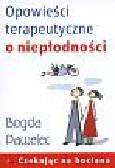 Pawelec Bogda - Opowieści terapeutyczne o niepłodności