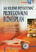 Tokarski A., Tokarski M., Wójcik J. - Jak solidnie przygotować profesjonalny biznesplan