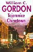 Gordon William C. - Tajemnice Chinatown