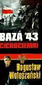 Wołoszański Bogusław/Valentine Ian - Operacja Talos Baza 43 (PAKIET)