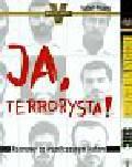 Wołoszański Bogusław/Pisano Isabel - Sieć ostatni bastion SS Ja terrorysta (PAKIET)