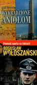 Wołoszański Bogusław/Dullaghan Brian - Twierdza Szyfrów Wykradzione aniołom (PAKIET)