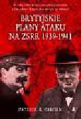 Osborn Patrick - Brytyjskie plany ataku na ZSRR 1939 - 1941
