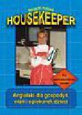 Kotlarz Marta M. - Housekeeper. Angielski dla gospodyń, niań i opiekunek dzieci