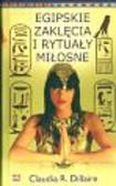 Dillaire Claudia R. - Egipskie zaklęcia i rytuały miłosne