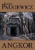 Pałkiewicz Jacek - Angkor