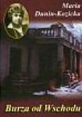 Dunin-Kozicka Maria - Burza od Wschodu. Wspomnienia z Kijowszczyzny 1918-1920
