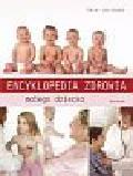 Abrahams Peter - Encyklopedia zdrowia małego dziecka
