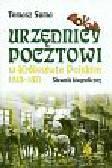 Suma Tomasz - Urzędnicy pocztowi w Królestwie Polskim 1815 - 1871. Słownik biograficzny