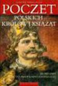 Rosik Stanisław Wiszewski Przemysław - Poczet polskich królów i książąt Od Mieszka I do Władysława Laskonogiego tom 1