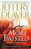 Deaver Jeffery - More Twisted