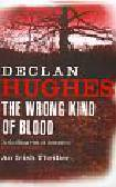 Hughes Declan - Wrong Kind of Blood