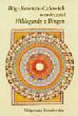 Kowalewska Małgorzata - Bóg Kosmos Człowiek w twórczości Hildegardy z Bingen