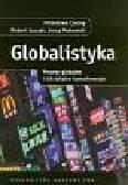Czerny Mirosława, Łuczak Robert, Makowski Jerzy - Globalistyka Procesy globalne i ich lokalne konsekwencje