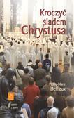 Delfieux Pierre-Marie - Kroczyć śladem Chrystusa