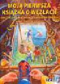 Sundsten Bernt, Jager Jan - Moja pierwsza książka o węzłach. Węzły żeglarskie, wiązanie haczyków, wiązanie krawatów