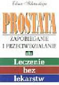 Sklianskaja Elena I. - Prostata - zapobieganie i przeciwdziałanie