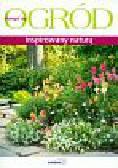 Stawicka Jolanta, Struzik Joanna, Szymczak - Piątek Małgorzata - Ogród inspirowany naturą