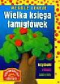 Praca zbiorowa - Wesołe lekcje Wielka księga łamigłówek
