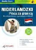 Niderlandzki Praca za granicą A2-B1. dla początkujących i średnio zaawansowanych