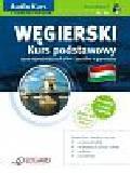 Węgierski. Kurs Podstawowy. dla początkujących A1-A2