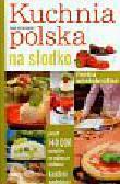 Aszkiewicz Ewa - Kuchnia polska na słodko Menu wielokrotne