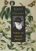 Darwin Karol - Podróż na okręcie Beagle